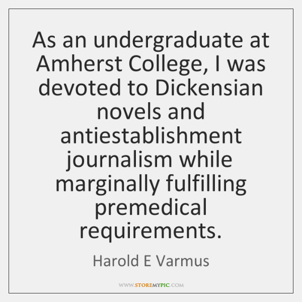 As an undergraduate at Amherst College, I was devoted to Dickensian novels ...
