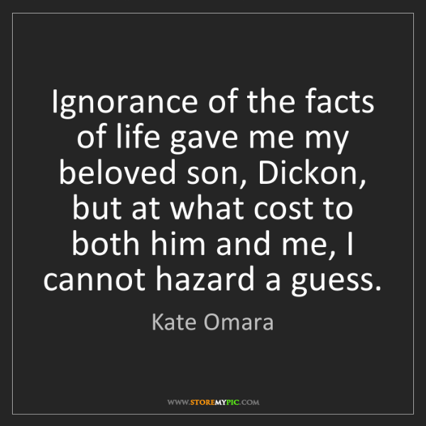Kate Omara: Ignorance of the facts of life gave me my beloved son,...
