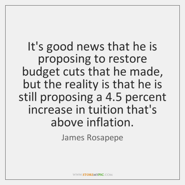 It's good news that he is proposing to restore budget cuts that ...
