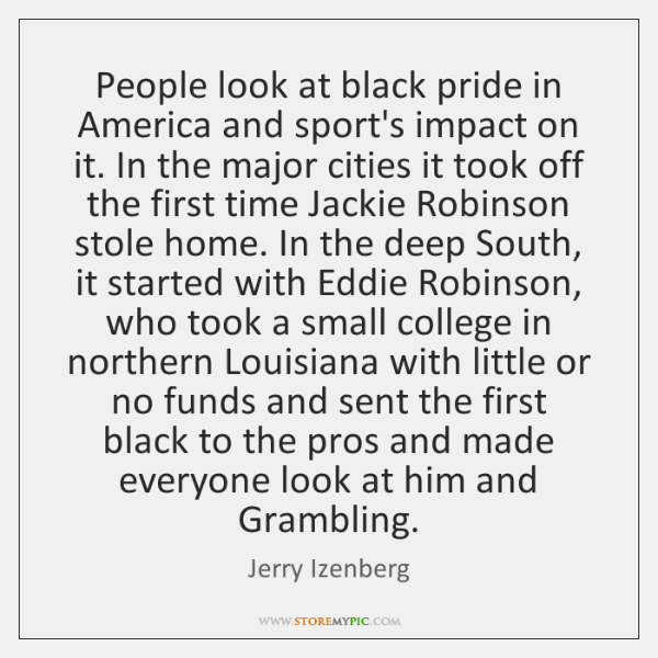 People look at black pride in America and sport's impact on it. ...