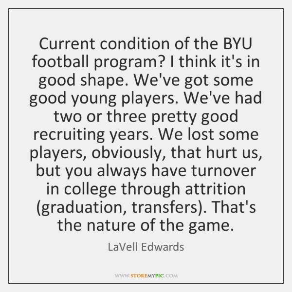 Current condition of the BYU football program? I think it's in good ...
