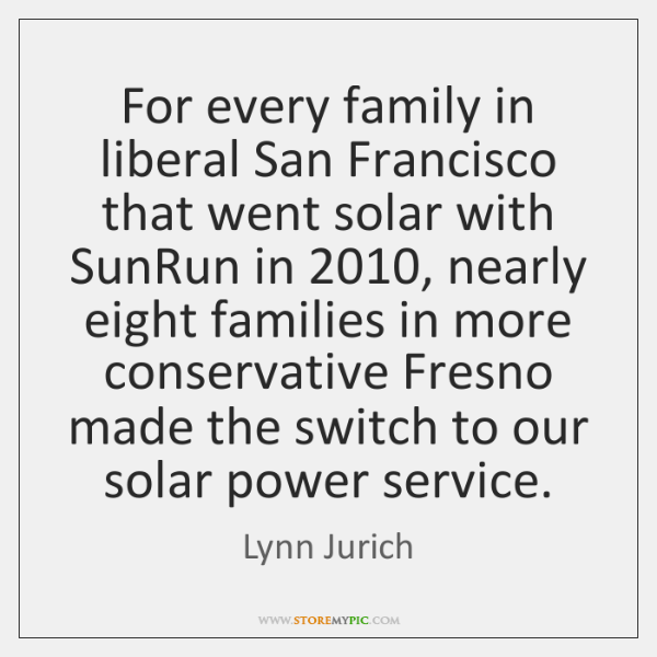 For every family in liberal San Francisco that went solar