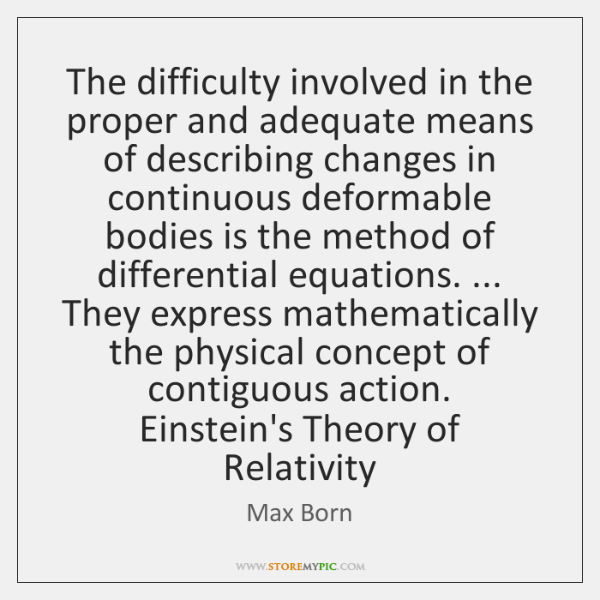 The difficulty involved in the proper and adequate means of describing changes ...