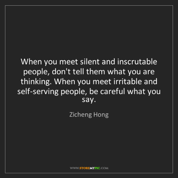 Zicheng Hong: When you meet silent and inscrutable people, don't tell...
