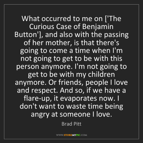 Brad Pitt: What occurred to me on ['The Curious Case of Benjamin...