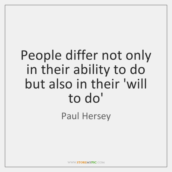 People differ not only in their ability to do but also in ...