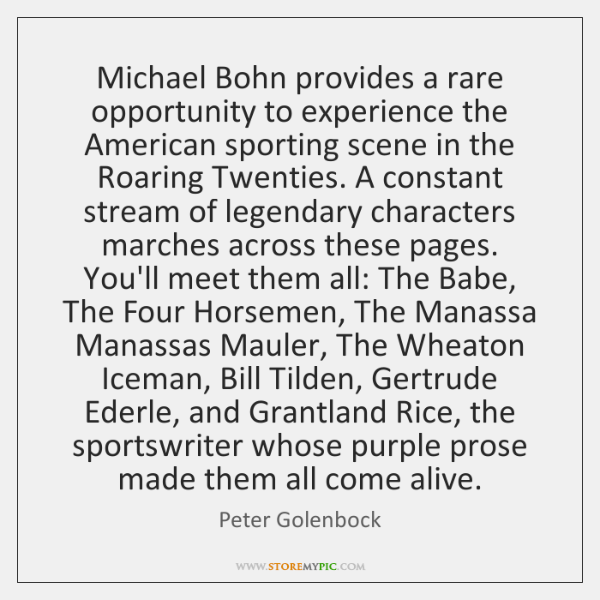 Michael Bohn provides a rare opportunity to experience the American sporting scene ...