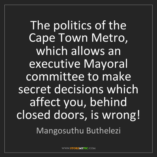 Mangosuthu Buthelezi: The politics of the Cape Town Metro, which allows an...