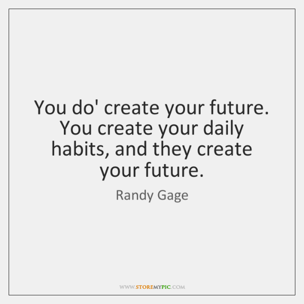 Image result for Routines And Habits pic quotes