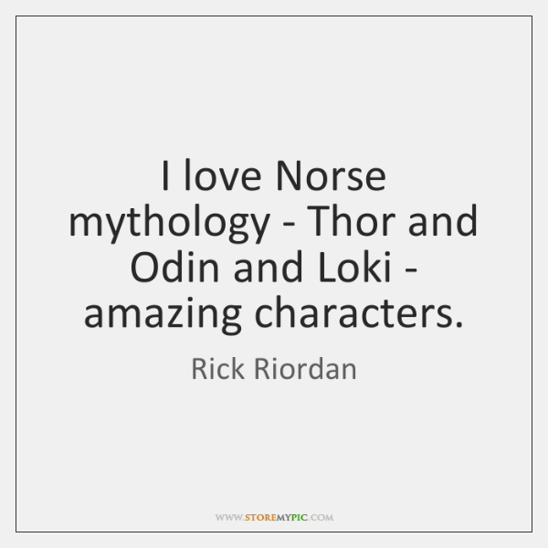 Rick Riordan Quotes StoreMyPic Beauteous Norse Quotes About Love