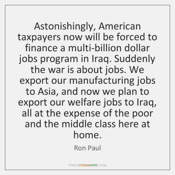 Astonishingly, American taxpayers now will be forced to finance a multi-billion dollar ...