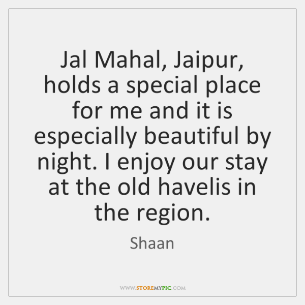 Jal Mahal, Jaipur, holds a special place for me and it is ...