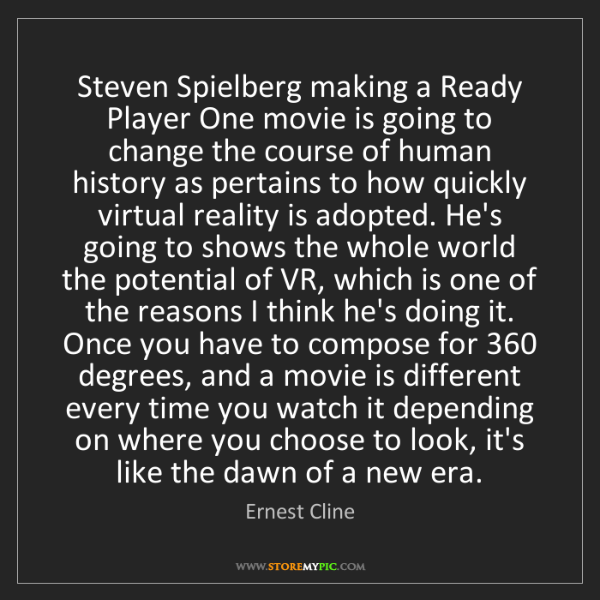 Ernest Cline: Steven Spielberg making a Ready Player One movie is going...