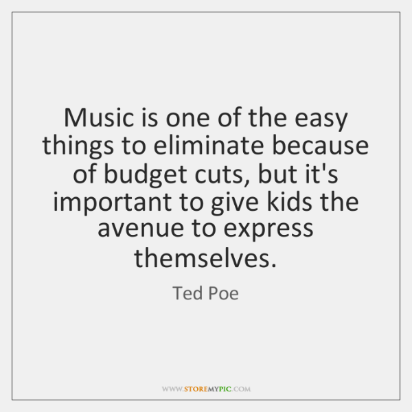 Music is one of the easy things to eliminate because of budget ...