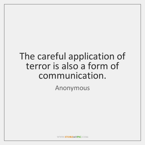 was the application of terror the