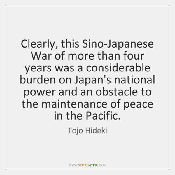 Clearly, this Sino-Japanese War of more than four years was a considerable ...