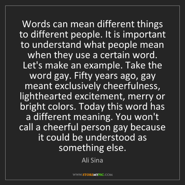 Ali Sina: Words can mean different things to different people....