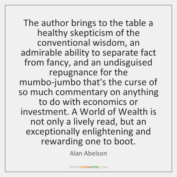 The author brings to the table a healthy skepticism of the conventional ...