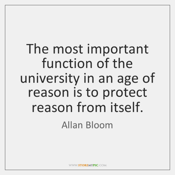 The most important function of the university in an age of reason ...