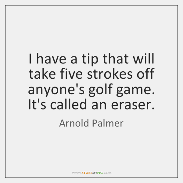 Arnold Palmer Quotes Beauteous Arnold Palmer Quotes StoreMyPic