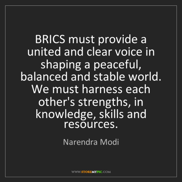 Narendra Modi: BRICS must provide a united and clear voice in shaping...