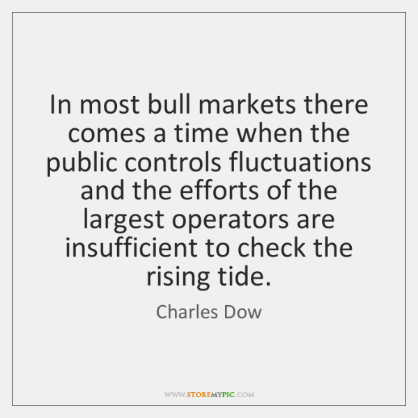 In most bull markets there comes a time when the public controls ...