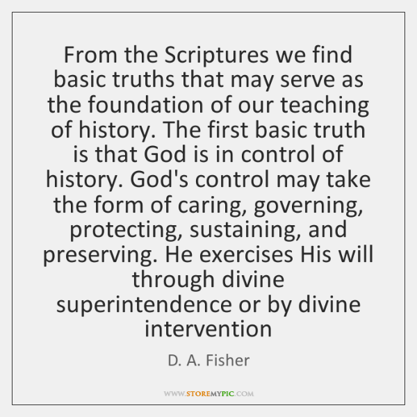 From the Scriptures we find basic truths that may serve as the ...