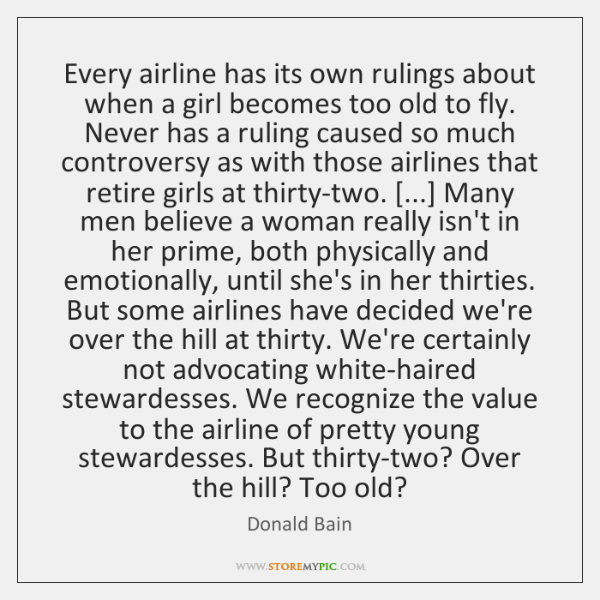 Every airline has its own rulings about when a girl becomes too ...