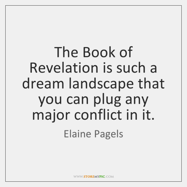 The Book of Revelation is such a dream landscape that you can ...