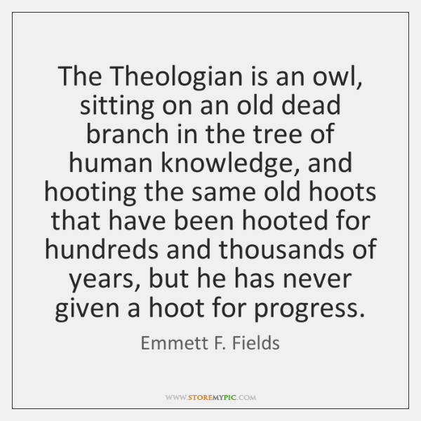 The Theologian is an owl, sitting on an old dead branch in ...