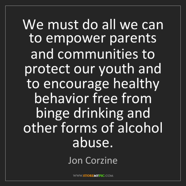 Jon Corzine: We must do all we can to empower parents and communities...