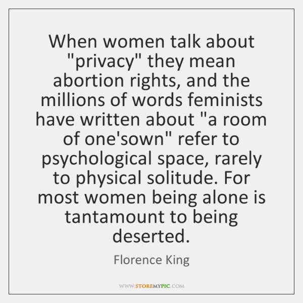 """When women talk about """"privacy"""" they mean abortion rights, and the millions ..."""