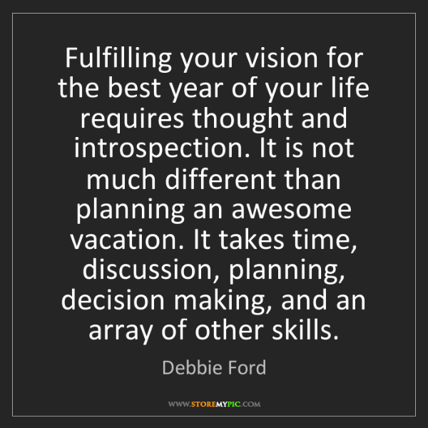 Debbie Ford: Fulfilling your vision for the best year of your life...