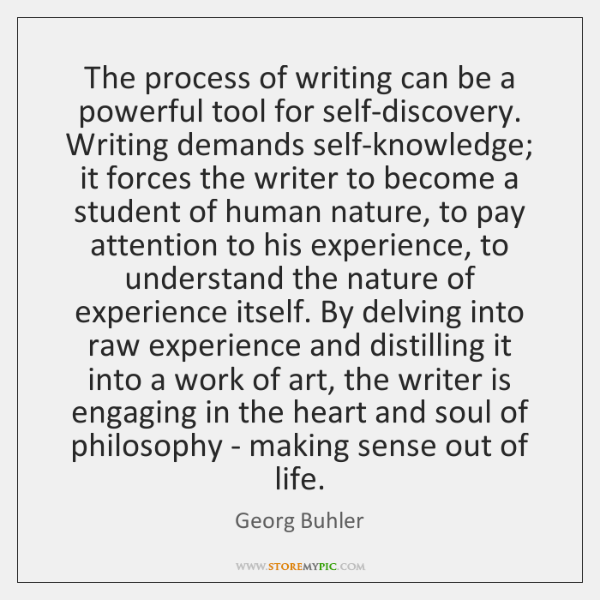 The process of writing can be a powerful tool for self-discovery. Writing ...