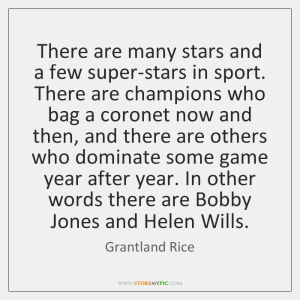 There are many stars and a few super-stars in sport. There are ...