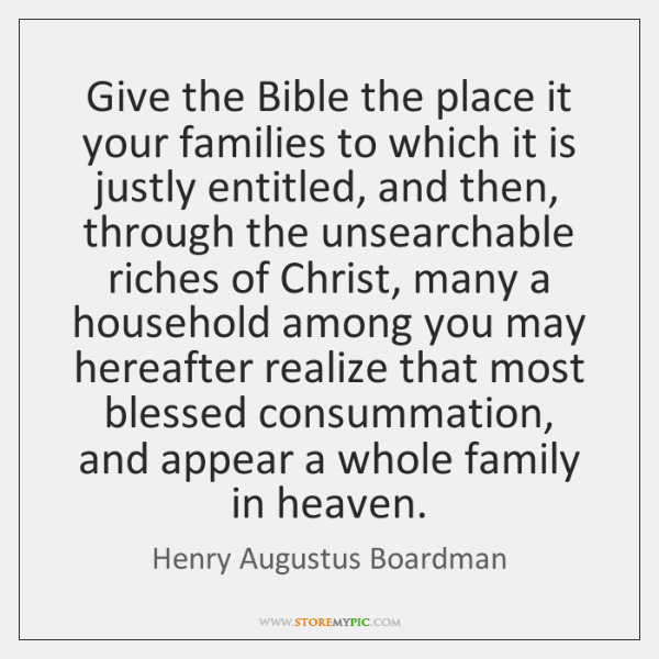 Give the Bible the place it your families to which it is ...