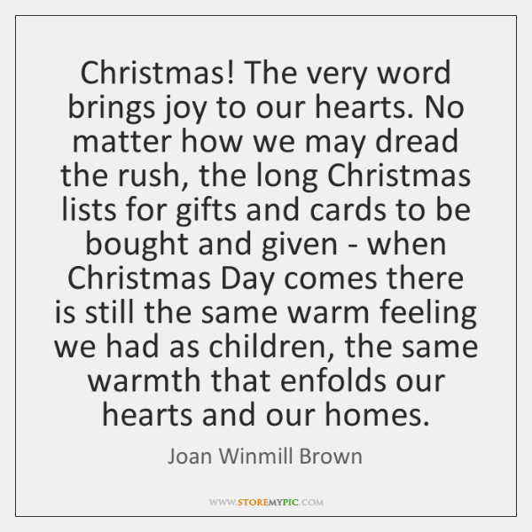 Christmas! The very word brings joy to our hearts. No matter how ...