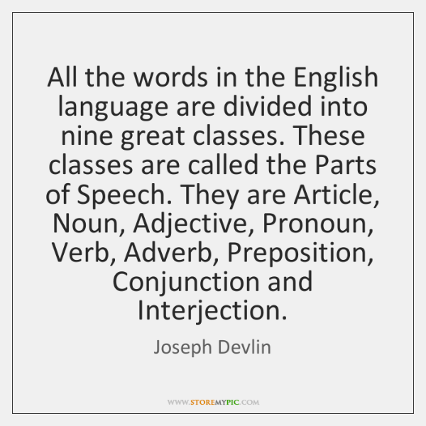 All the words in the English language are divided into nine great ...
