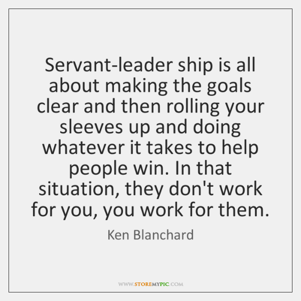 Servant Leader StoreMyPic Search Impressive Servant Leadership Quotes