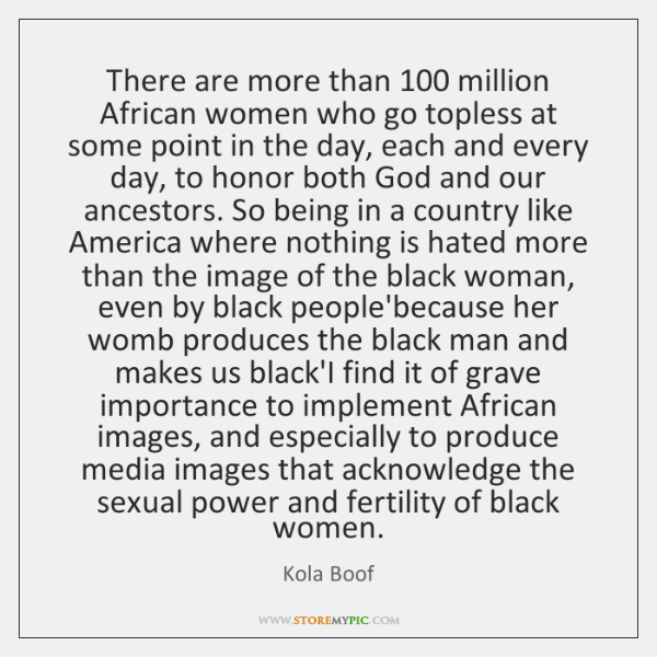 There are more than 100 million African women who go topless at some ...