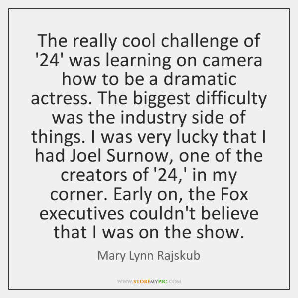 The really cool challenge of '24' was learning on camera how ...