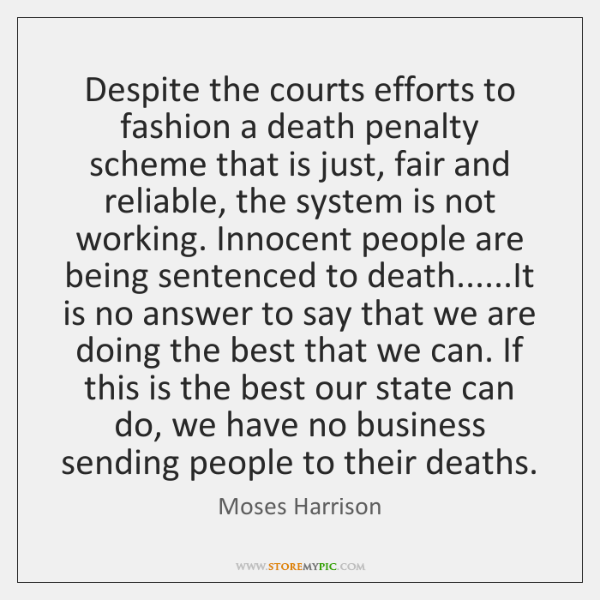 Despite the courts efforts to fashion a death penalty scheme that is ...