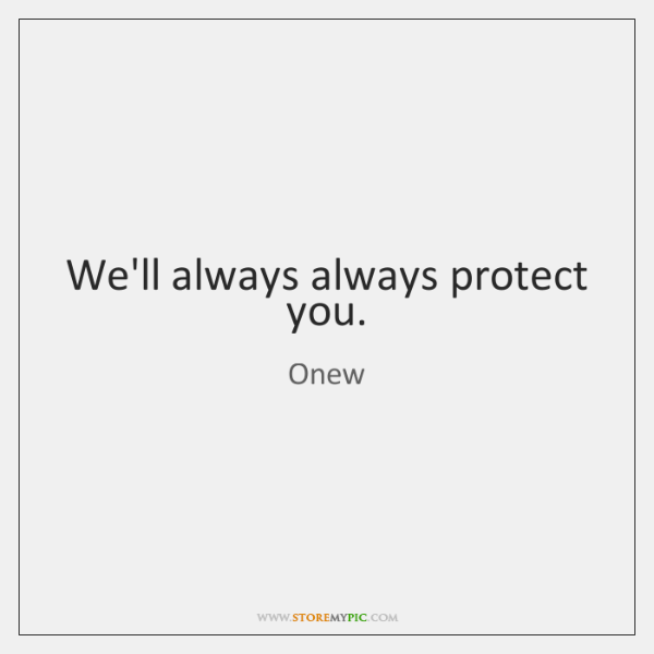 Well Always Always Protect You Storemypic