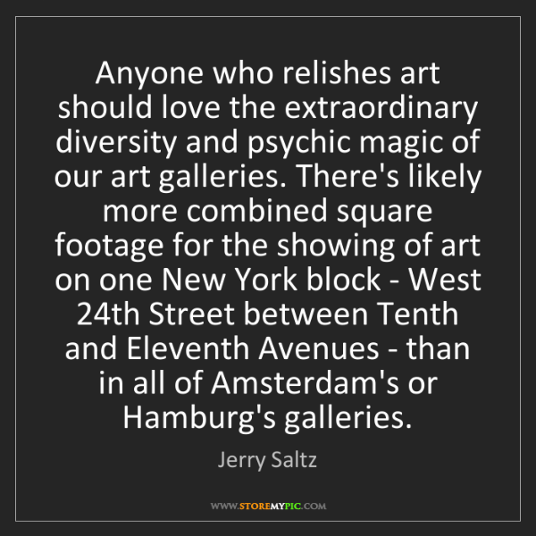 Jerry Saltz: Anyone who relishes art should love the extraordinary...
