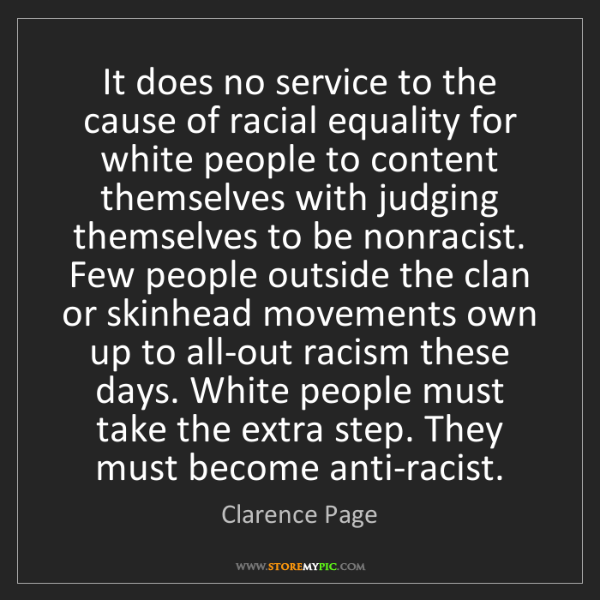 Clarence Page: It does no service to the cause of racial equality for...