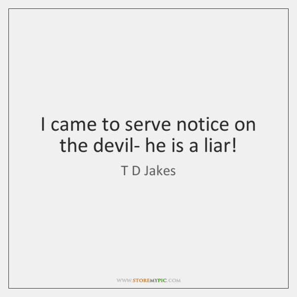 T D Jakes Quotes - - StoreMyPic