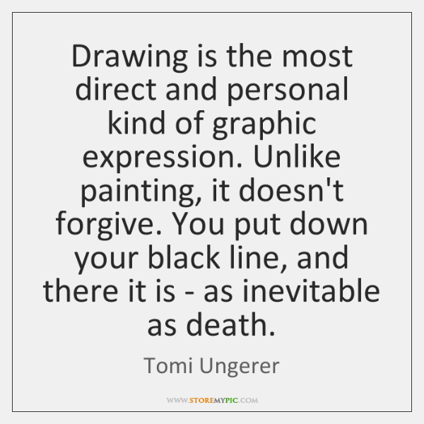 Drawing is the most direct and personal kind of graphic expression. Unlike ...