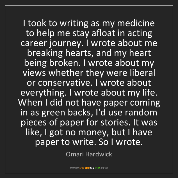 Omari Hardwick: I took to writing as my medicine to help me stay afloat...