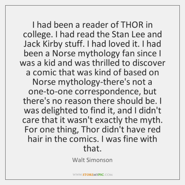 I had been a reader of THOR in college. I had read ...