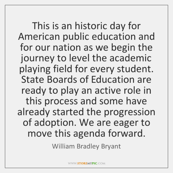 This is an historic day for American public education and for our ...